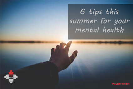 6 tips this summer for your mental health