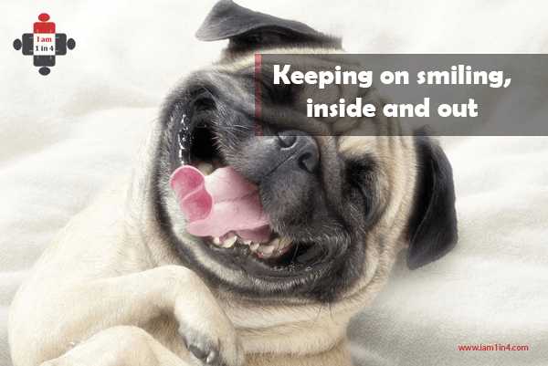 Keeping on smiling, inside and out