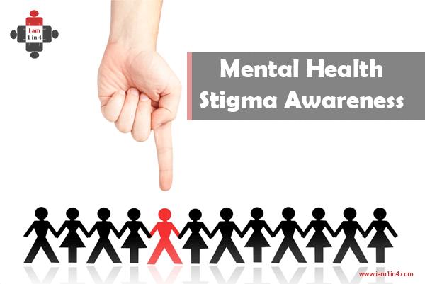 Mental Health Stigma Awareness I Am 1 In 4