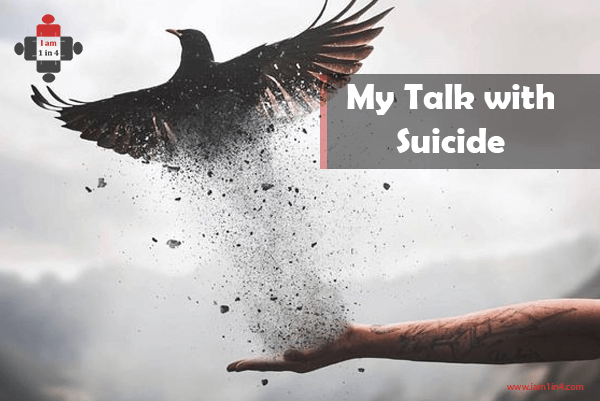 My Talk with Suicide