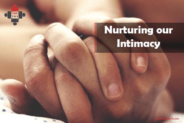 Nurturing our Intimacy