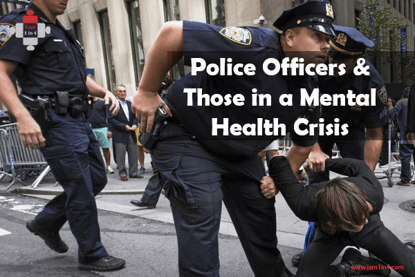 Police Officers & Those in a Mental Health Crisis