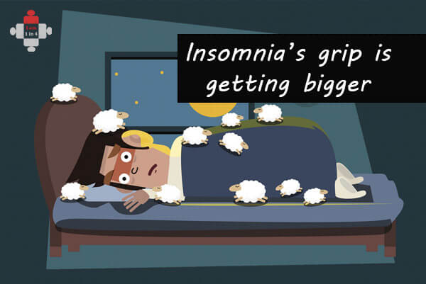 Insomnia's grip is getting bigger