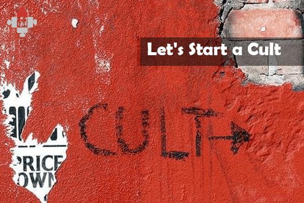 Let's Start a Cult