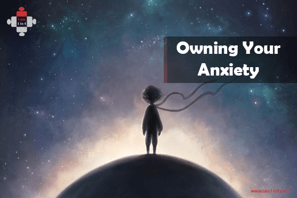 Owning my Anxiety