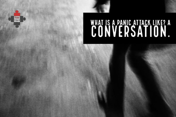 What is a panic attack like? A conversation.