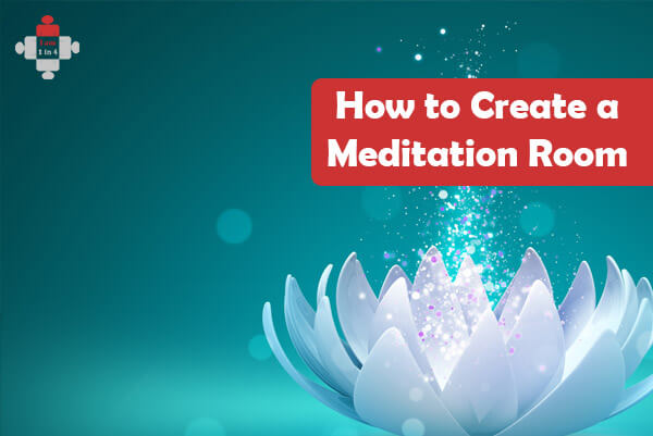 How To Create A Meditation Room I Am 1 In 4