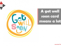 A get well soon card means a lot
