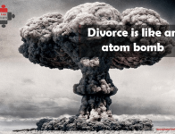 Divorce is like an atom bomb