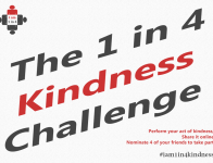 1 in 4 Kindness Challenge